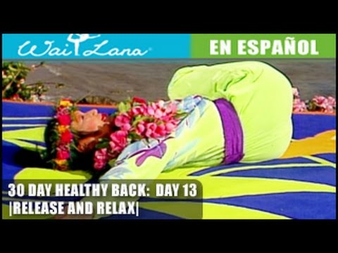 Suelta y relaja- 30 Day Yoga for Healthy Back | Wai Lana- Day 13: Release and Relax